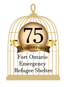 75th anniversary of the Fort Ontario Emergency Refugee Shelter